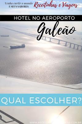 Hotel proximo aeroporto Galeao
