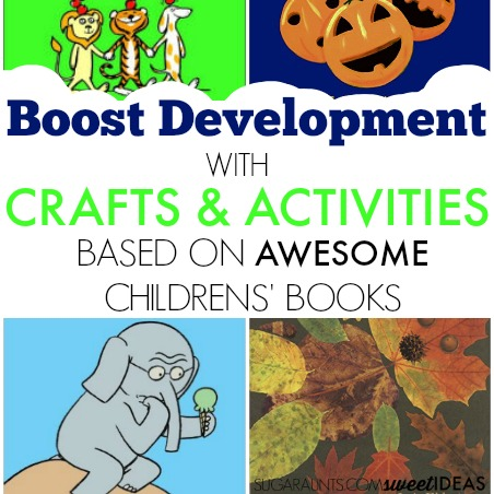 Books for kids and creative crafts and activities based on these preschool books while developing motor skills needed in functional tasks.