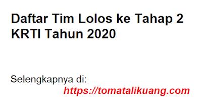 tim lolos ke tahap 2 krti tahun 2020 tomatalikuang.com