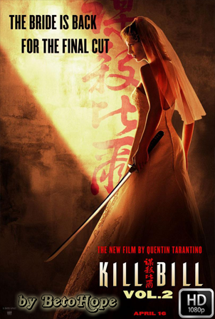 Kill Bill: Volumen 2 [1080p] [Latino-Ingles] [MEGA]