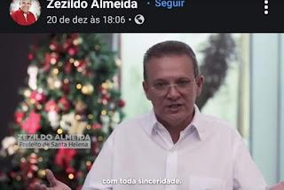 Prefeito Zezildo Almeida usa Mensagem de Natal para atribuir ao seu adversário o fracasso da sua própria administração.