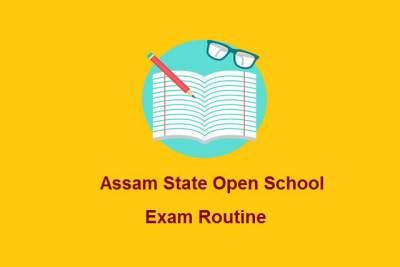 Assam-State-Open-School-Exam-Routine-2019