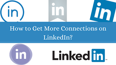how to get more connections on linkedin