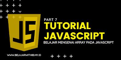 Belajar Mengenai Array Pada JavaScript