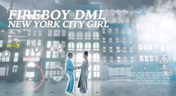 [Video] Fireboy Dml _New York City girl [xloaded.com.ng]