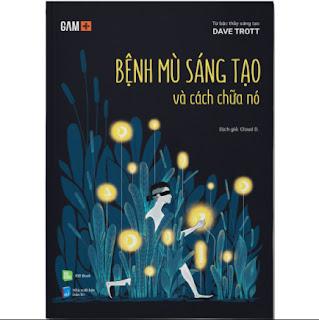 Bệnh Mù Sáng Tạo Và Cách Chữa Nó ebook PDF EPUB AWZ3 PRC MOBI