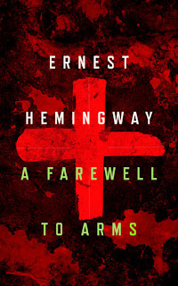 the hidden meanings in a farewell to arms by ernest hemingway In a farewell to arms, ernest hemingway portrays the character of frederic henry as a hedonist, a young man who has always been indulged but is trapped by the circumstances of war he lives each day completing his work and pursuing his pleasures, likely aware that he could be killed at any moment.