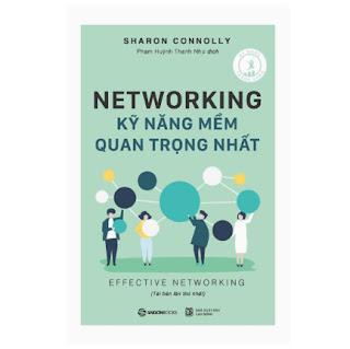 Networking - Kỹ Năng Mềm Quan Trọng Nhất ebook PDF EPUB AWZ3 PRC MOBI