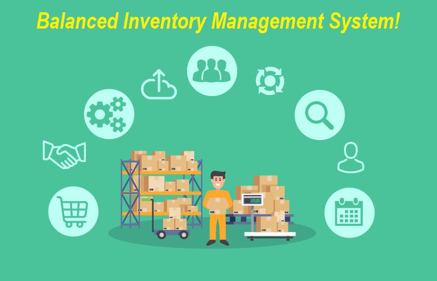 Balanced Inventory Management System