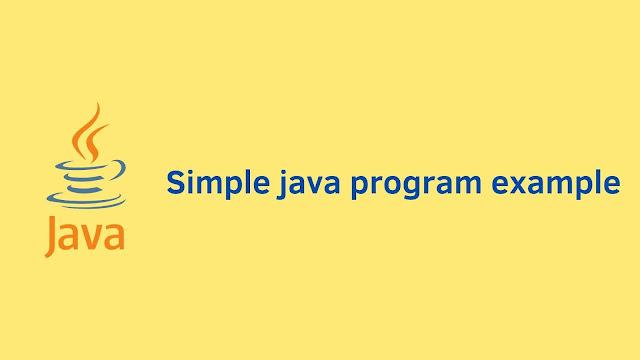 Simple java program example