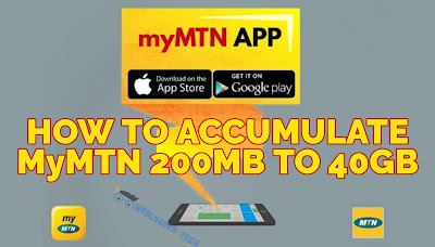 How to Accumulate Latest MyMTN Free 200MB to 40GB Or More