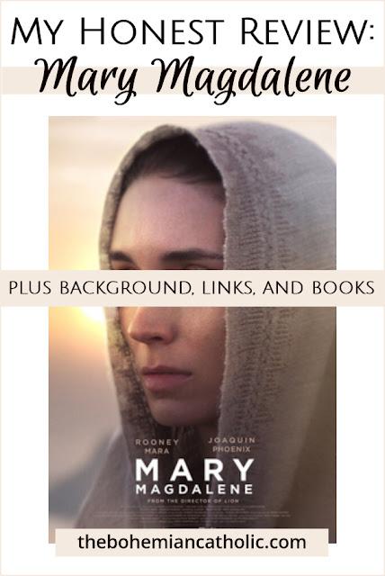 Bohemian Catholic My Honest Review St Mary Magdalene Movie