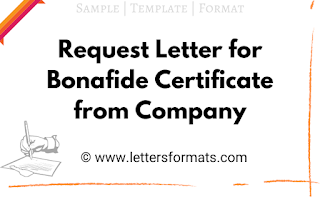 Request Letter Format for Bonafide Certificate from Company