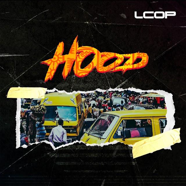 Music: Lcop - Hood