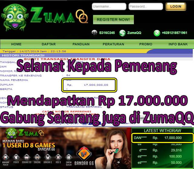 ZumaQQ Agen Domino Online Selamat Kepada Pemenang Periode 14 Juli 2019