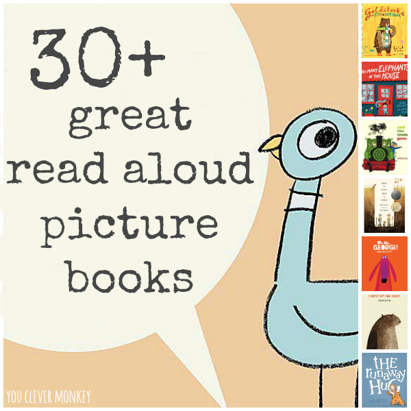 30+ Great Read Aloud Picture Books For Class | you clever monkey