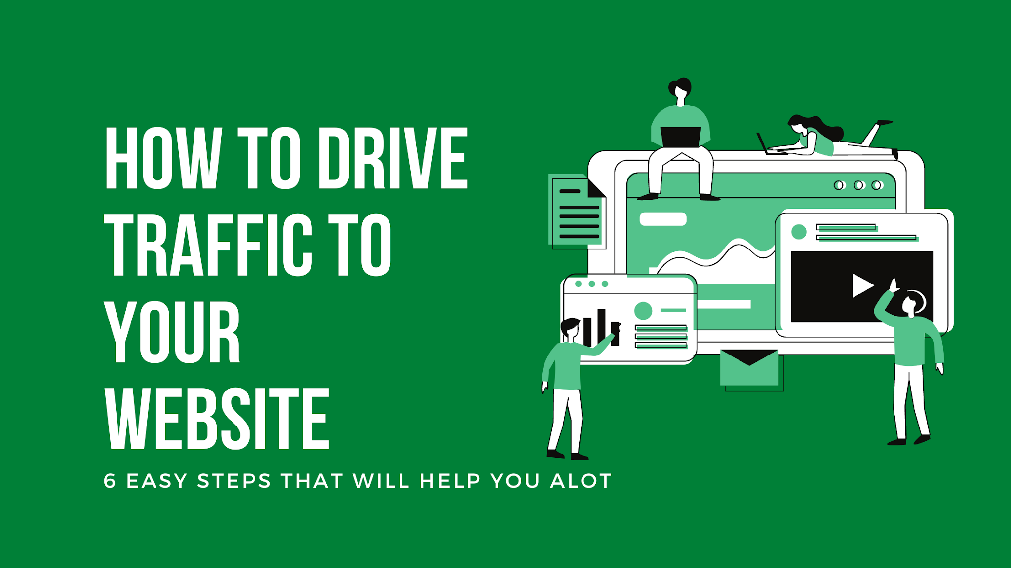 How to Drive Traffic to Your Website - easy steps