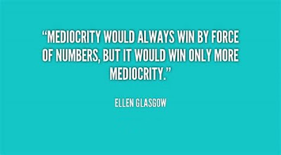 Funny Mediocrity Quotes