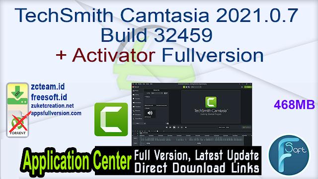 TechSmith Camtasia 2021.0.7 Build 32459 + Activator Fullversion