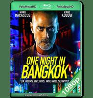 ONE NIGHT IN BANGKOK (2020) WEB-DL 1080P HD MKV ESPAÑOL LATINO
