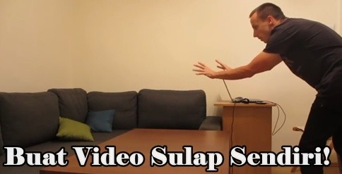 Cara Membuat Video Sulap Di Android