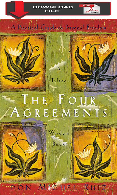 pdf download Don Miguel Ruiz - The Four Agreements-Amber-Allen Publishing, Incorporated book