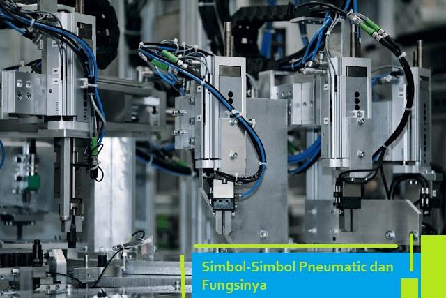 Simbol-Simbol Pneumatic dan Fungsinya