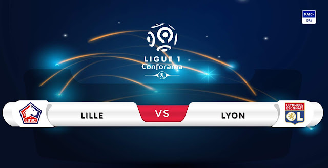Lille vs Lyon Prediction & Match Preview
