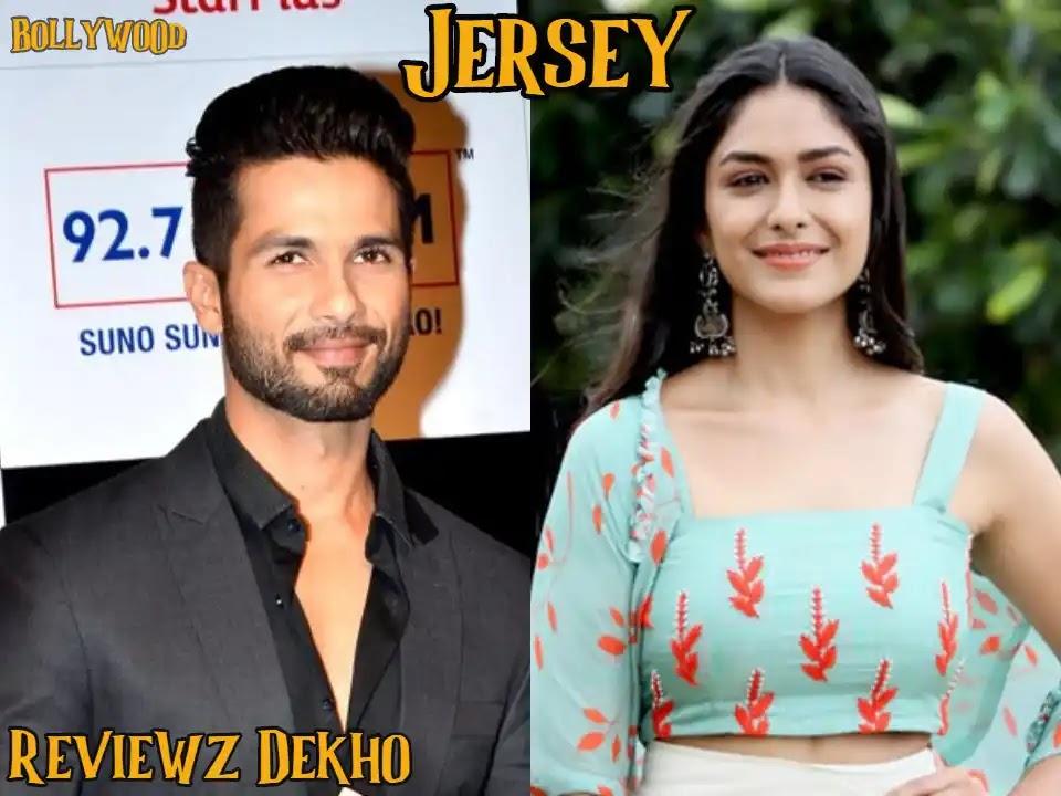 Jersey 2020, Bollywood Movie Story, Cast, Trailer & Review | Reviewz Dekho