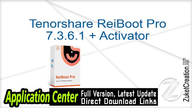 Tenorshare ReiBoot Pro 7.3.0.3 + Key