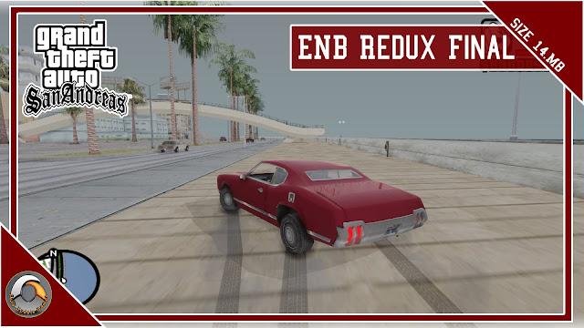 GTA San Andreas ENB Redux Final Best Graphics