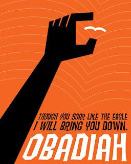 """""""Se te elevares como águia, e puseres o teu ninho entre as estrelas, dali te derrubarei, diz o Senhor."""" - Obadias 1:4"""