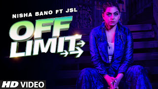 new punjabi song off limit lyrics by nisha bano