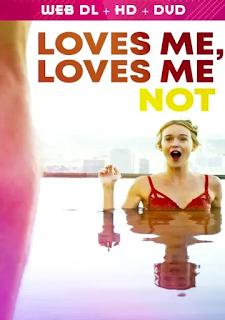 فيلم Loves Me Loves Me Not 2019 مترجم اون لاين
