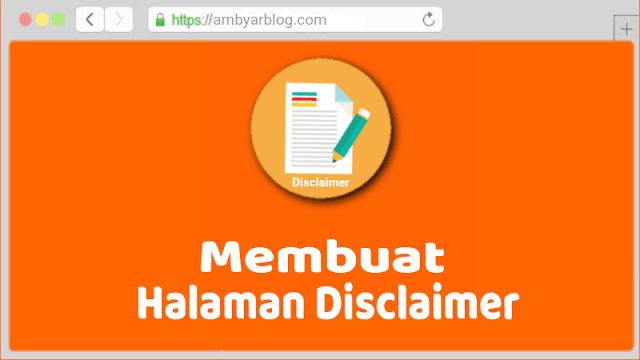 Cara Membuat Halaman Disclaimer di Blog