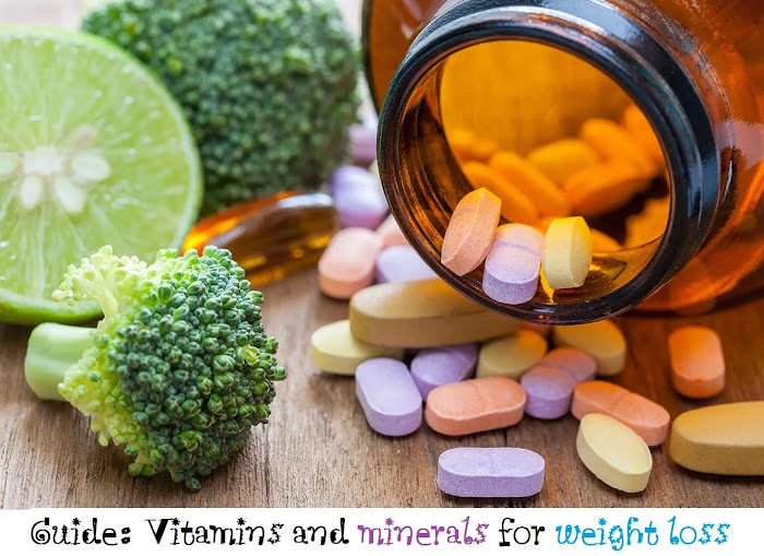 Guide: Vitamins and minerals for weight loss