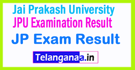 JPU Jai Prakash University Exam Result 2018