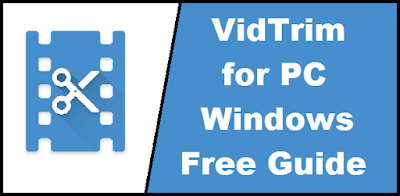 VidTrim for PC