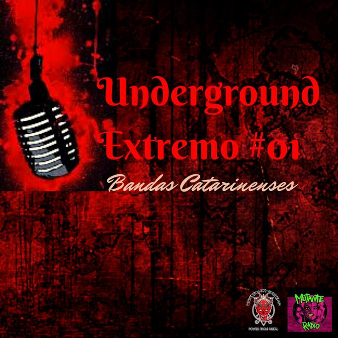 Programa Underground Extremo #001