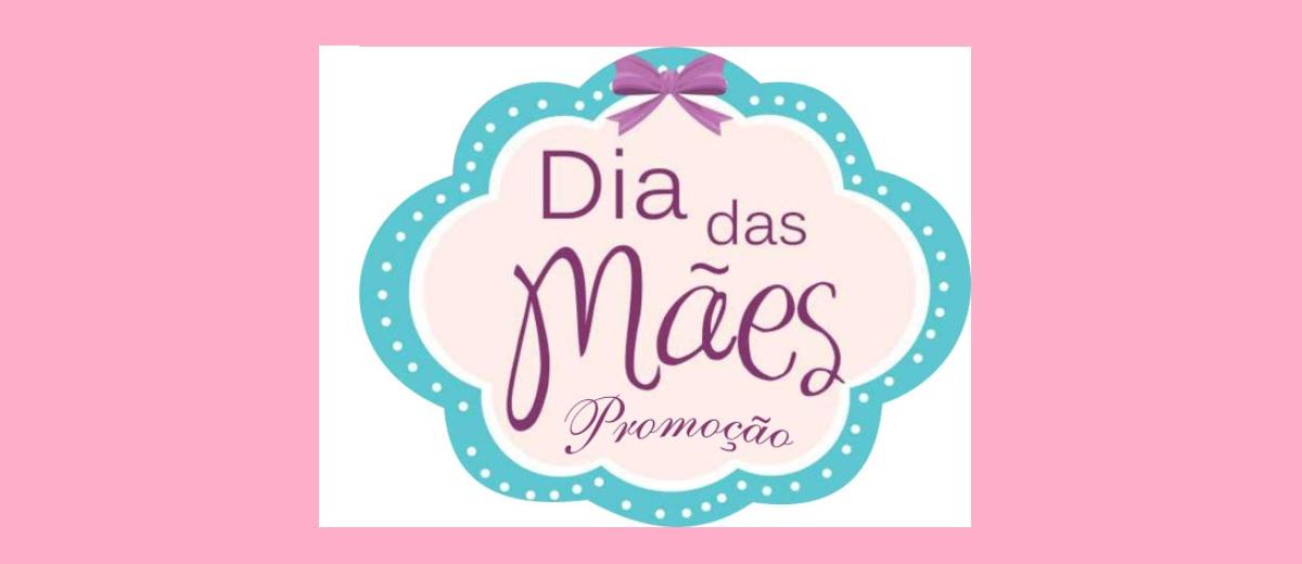Cadastrar Promoção dia das Mães 2021 - Participar, Prêmios e Ganhadores