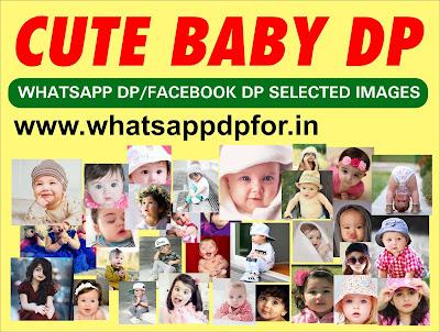 Cute babies DP for Whatsapp | Cute babies pictures for Whatsapp DP