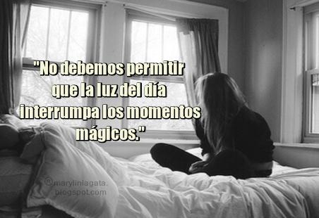 Abrazos, Amor Propio, besos, Caricias, Magia, Momentos, Olvido, Oportunidades de la vida, Pensamientos, sueños, Frases Bonitas Para Compartir,