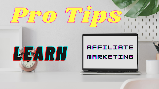 Pro tips to Easy to Learn Affiliate Marketing BY YEditing