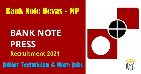 Bank Note Press (BNP) Recruitment 2021