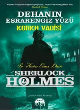 Dehanın Esrarengiz Yüzü, Korku Vadisi, Sherlock Holmes, Martı Kitapevi, Cumhur Mısıroğlu, Roman, Polisiye, Edebiyat, Kitap Yormları,