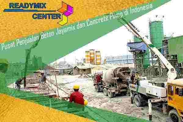 jayamix, beton jayamix, jual beton jayamix, cor beton jayamix, beton cor jayamix per m3, beton jayamix per kubik, beton jayamix murah, jayamix terdekat, beton jayamix terbaru