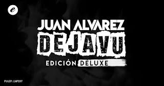 Juan Alvárez presenta DEJA VU Edición DELUXE