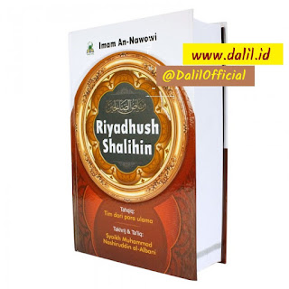 Riyadhus Shalihin Darul Haq Tahqiq Takhrij Ta'liq Syaikh Muhammad Nashiruddin al Albani