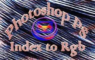 কি ভাবে Index Type Image Rgb করে এডিট করবেন।