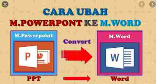 Cara Convert Power Point to Word